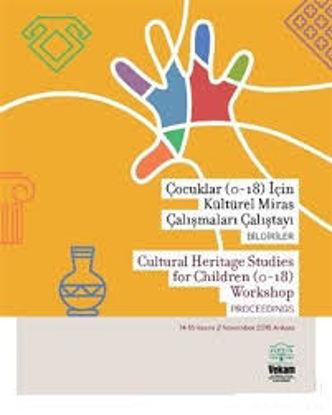 Çocuklar (0-18) Küresel Miras Çalışmaları Çalıştayı resmi