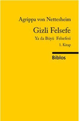 Gizli Felsefe Ya Da Büyü Felsefesi 1. Kitap resmi