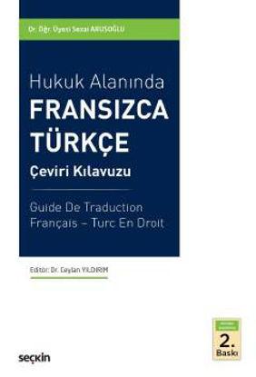 Hukuk Alanında Fransızca Türkçe Çeviri Kılavuzu resmi