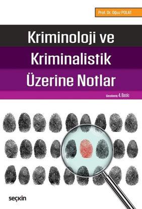 Kriminoloji Ve Kriminalistik Üzerine Notlar resmi