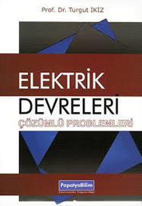 Elektrik Devreleri Çözümlü Problemleri resmi