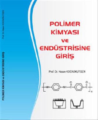 Polimer Kimyası Ve Endüstrisine Giriş resmi