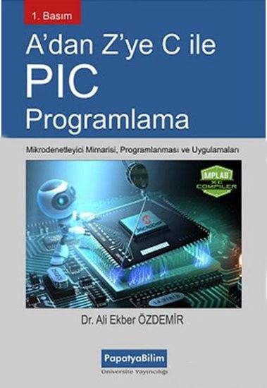 A'dan Z'ye C İle Pıc Programlama resmi