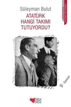 Atatürk Hangi Takımı Tutuyordu? resmi