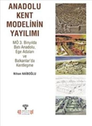 Anadolu Kent Modelinin Yayılımı resmi