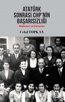 Atatürk Sonrası Chp'nin Başarısızlığı resmi