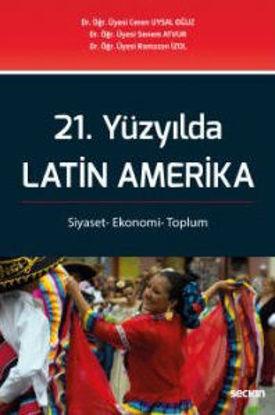 21.Yüzyılda Latin Amerika resmi