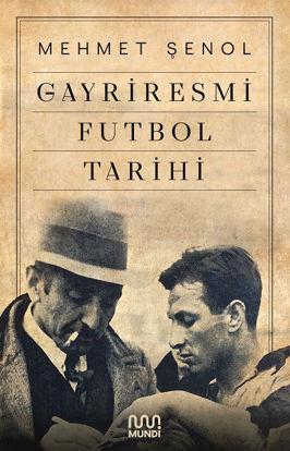 Gayriresmi Futbol Tarihi resmi