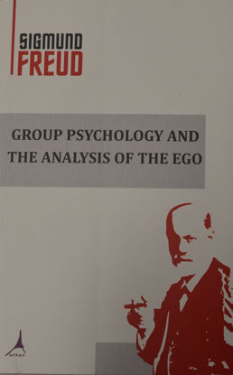 Group Psychology And The Analysıs Of The Ego resmi
