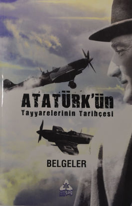 Atatürk'ün Tayyarelerinin Tarihçesi resmi