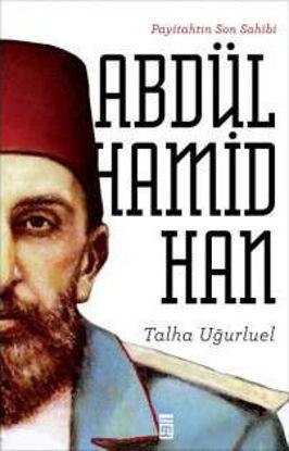 Payitahtın Son Sahibi Abdülhamid Han resmi