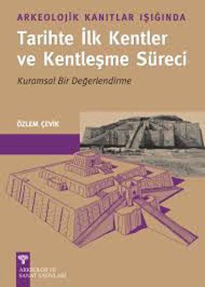 Tarihte İlk Kentler Ve Kentleş resmi