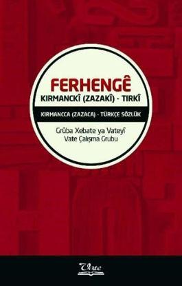 Ferhenge Kırmanci-Tırki resmi