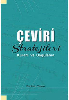 Çeviri Stratejileri Kuram Ve Uygulama resmi