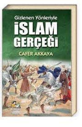 Gizlenen Yönleriyle İslam Gerçeği resmi