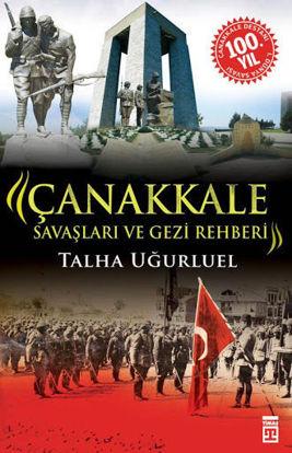 Çanakkale Savaşları Ve Gezi Rehberi resmi