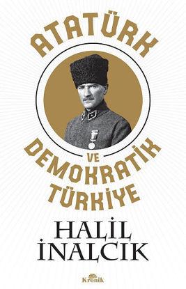 Atatürk Ve Demokratik Türkiye resmi