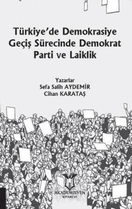 Türkiye'De Demokrasiye Geçiş Sürecinde Demokrat Parti resmi