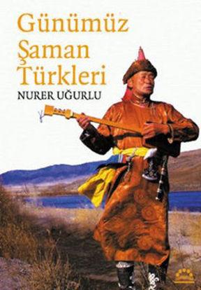 Günümüz Şaman Türkleri resmi