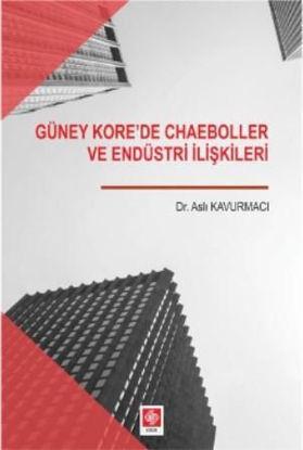 Güney Kore'De Chaeboller Ve Endüstri İlişkileri resmi