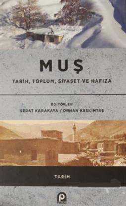Muş Tarih,Toplum,Siyaset Ve Hafıza resmi