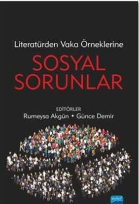 Literatürden Vaka Örneklerine Sosyal Sorunlar resmi