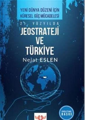 21. Yüzyılda Jeostrateji Ve Türkiye resmi
