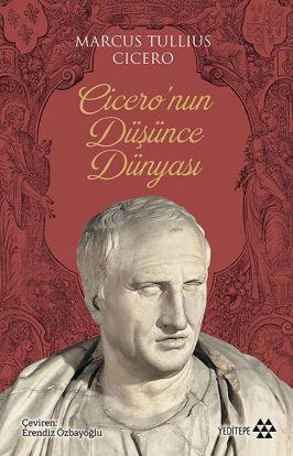 Cicero'nun Düşünce Dünyası resmi