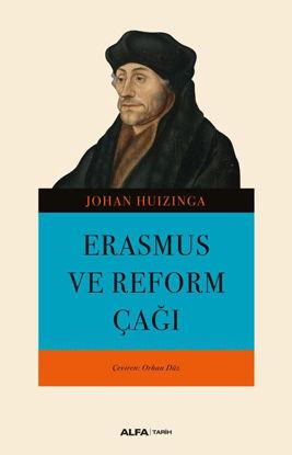 Erasmus Ve Reform Çağı resmi