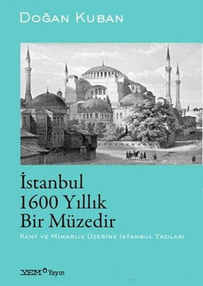 İstanbul 1600 Yıllık Bir Müzedir resmi