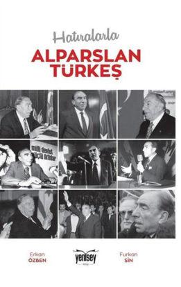 Hatıralarla Alparslan Türkeş resmi