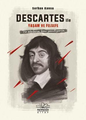 Descartes İle Yaşam Ve Felsefe resmi