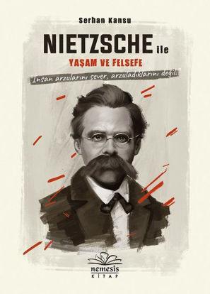 Nietzsche İle Yaşam Ve Felsefe resmi