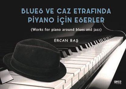 Blues Ve Caz Etrafında Piyano İçin Eserler resmi
