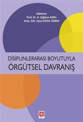 Disiplinlerarası Boyutuyla Örgütsel Davranış resmi
