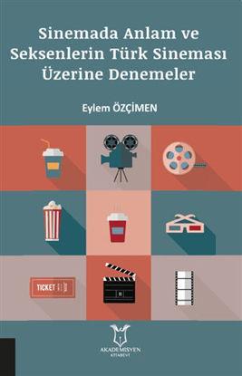 Sinemada Anlam Ve Seksenlerin Türk Sineması resmi