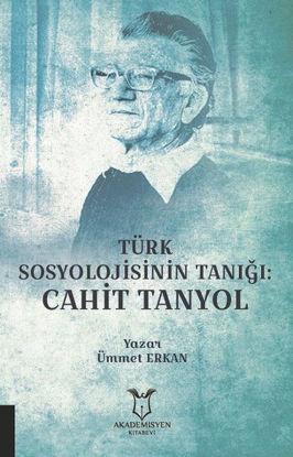 Türk Sosyolojisinin Tanığı: Cahit Tanyol resmi