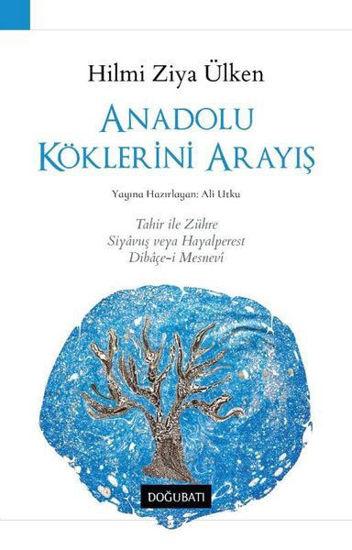 Anadolu Köklerini Arayış resmi