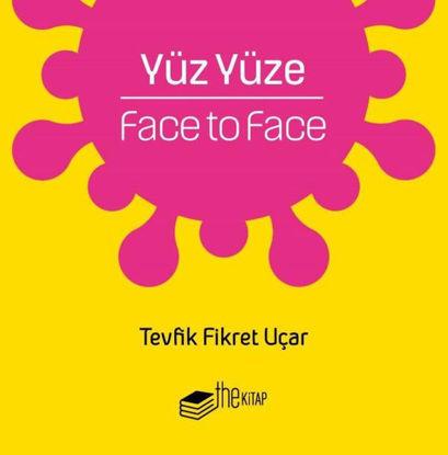 Yüz Yüze - Face To Face resmi