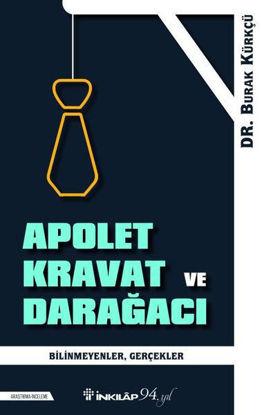 Apolet Kravat ve Darağacı resmi