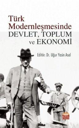 Türk Modernleşmesinde Devlet, Toplum ve Ekonomi resmi