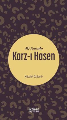 40 Soruda Karz-ı Hasen resmi