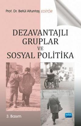 Dezavantajlı Gruplar ve Sosyal Politika resmi