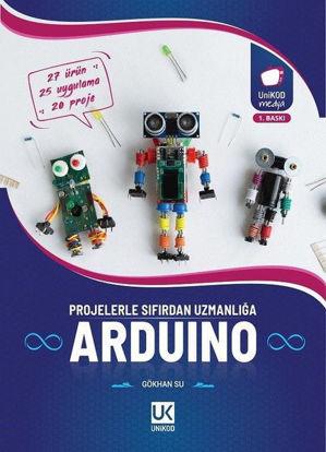 Arduino Projelerle Sıfırdan Uzmanlığa resmi