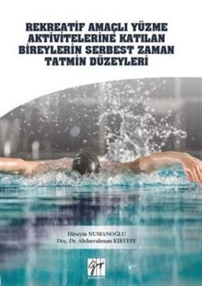Rekreatif Amaçlı Yüzme Aktivitelerine Katılan Bireylerin Serbest Zaman Tatmin Düzeyleri resmi