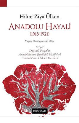 Anadolu Hayali (1918 - 1921) resmi