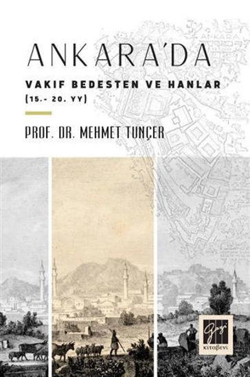 Ankara'da Vakıf Bedesten ve Hanlar resmi