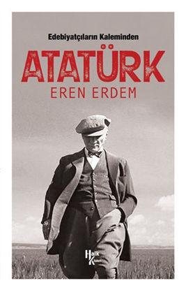 Edebiyatçıların Kaleminden Atatürk resmi