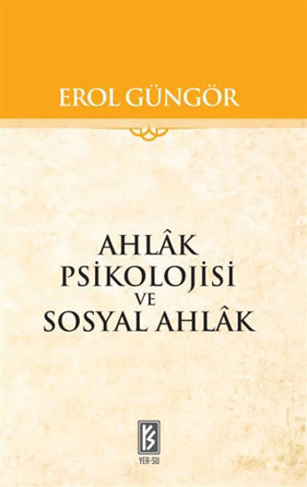 Ahlak Psikolojisi ve Sosyal Ahlak resmi