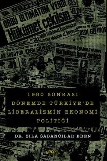 1980 Sonrası Dönemde Türkiye'de Liberalizmin Ekonomi Politiği resmi
